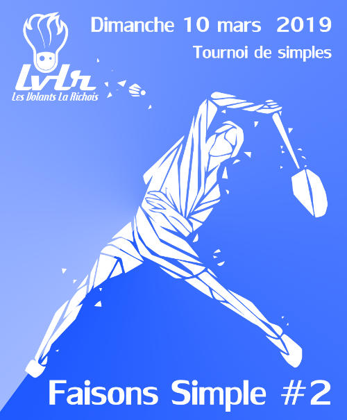 Tournoi Faisons Simple, 2nd édition